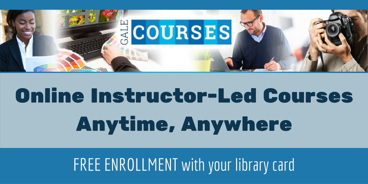 "Gale slide that says, ""Online instructor-led courses anytime, anywhere. Free enrollment with your library card"""