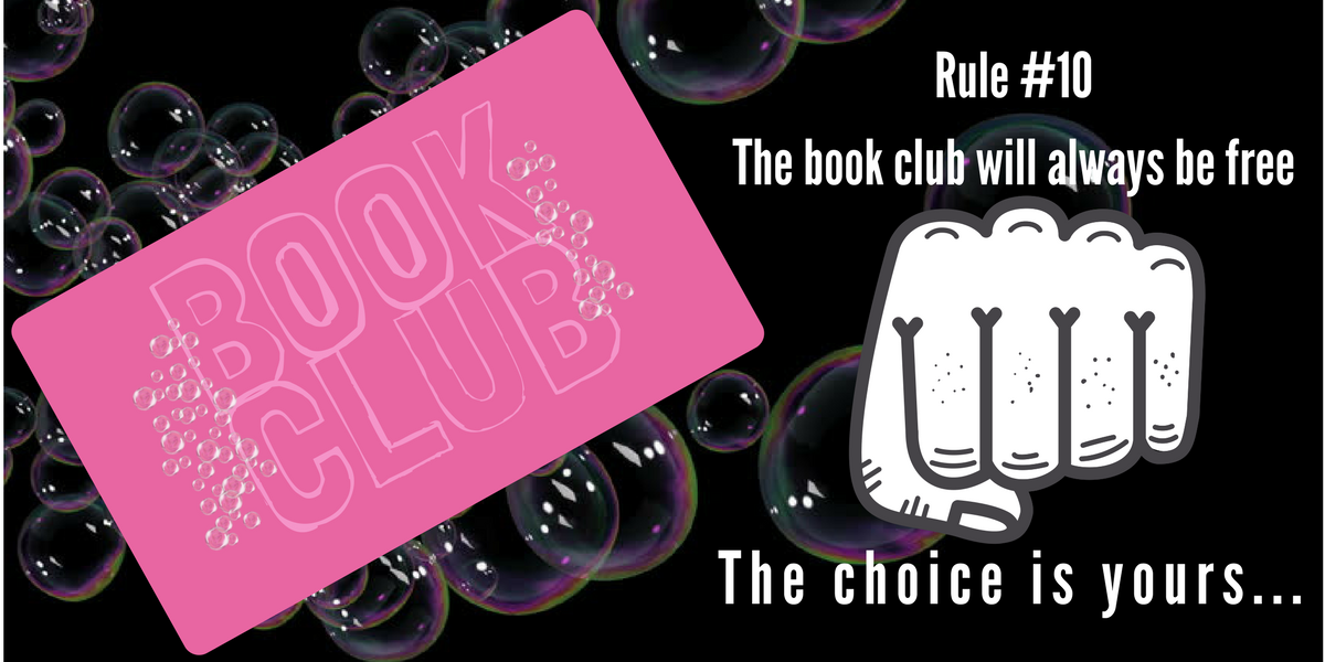 "Book club slide that says ""Rule #10 The book club will always be free. the choice is yours."""