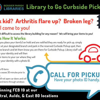 "Infographic that reads ""Library to Go Curbside Pickup. Sick kid? Arthritis flare up? Broken leg? We'll come to you!"" and information on how the service works"