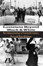 Cover image for Louisiana Beyond Black and White