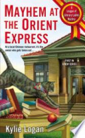 Cover image for Mayhem at the Orient Express