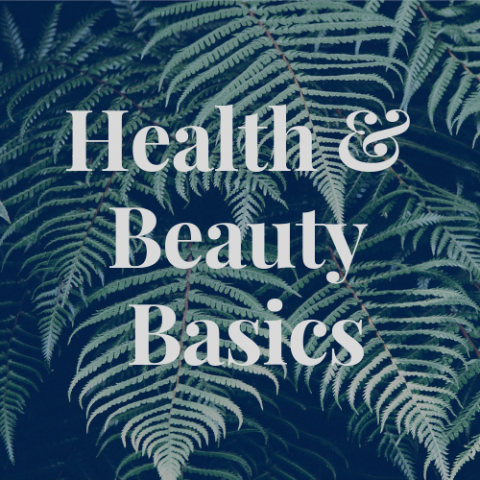 Health & Beauty Basics!